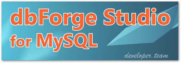 DbForge Studio for MySQL 7.2.63 Professional