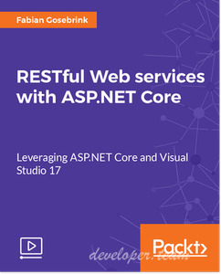RESTful Web services with ASP.NET Core