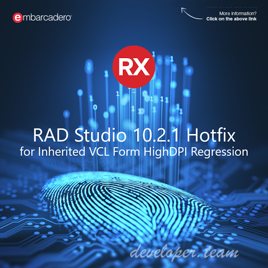 Hotfix for Inherited VCL Form HighDPI Regression in 10.2.1