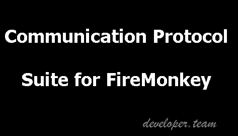 Communication Protocol Suite for FireMonkey 1.2 Delphi/C++ Builder XE2-10.2