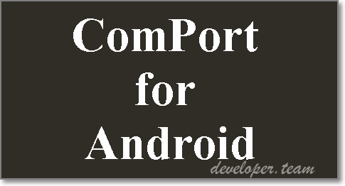 ComPort for Android 2.1 Delphi/C++ Builders XE7 - 10.2