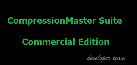 CompressionMaster Suite Commercial Edition 6.91 Full Source D4-DXE10.2