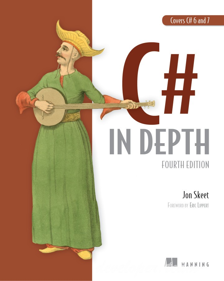 C# in Depth, Fourth Edition, Jon Skeet